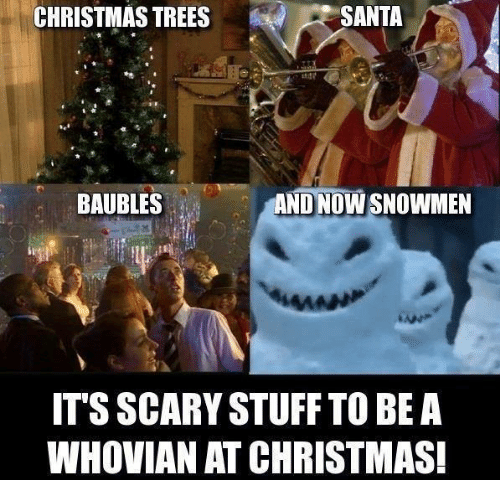 SANTA CHRISTMAS TREES AND NOWSNOWMEN BAUBLES ITS SCARY STUFF