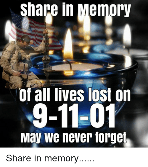 9/11, Memes, and Lost: Sapg in Memory  of all lives lost on  9-11-01  May we never forgel, Share in memory......