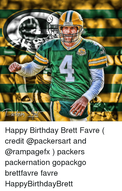 Sarydde Happy Birthday Brett Favre Credit And Packers Packernation