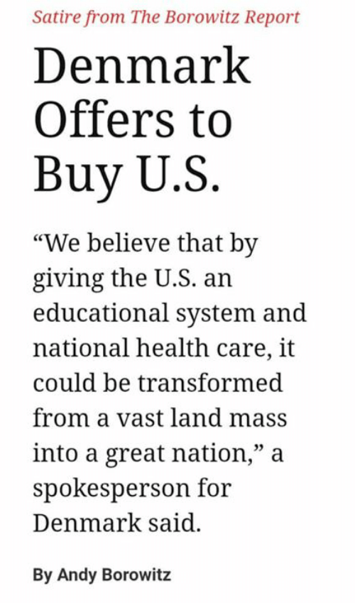 Satire From the Borowitz Report Denmark Offers to Buy US We