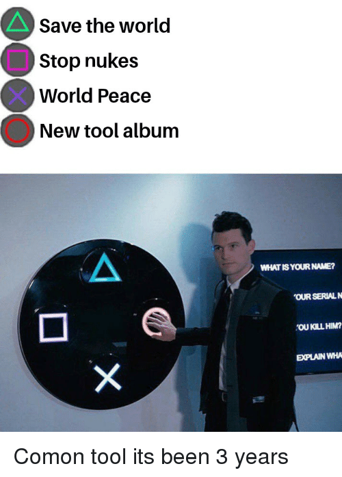 Save the World Stop Nukes World Peace New Tool Album WHATISYOUR NAME