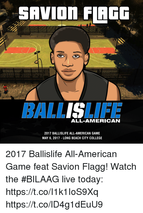 SAVIOn FLAGG ALL-AMERICAN 2017 BALLISLIFE ALL-AMERICAN GAME MAY 6 ... f23416d84