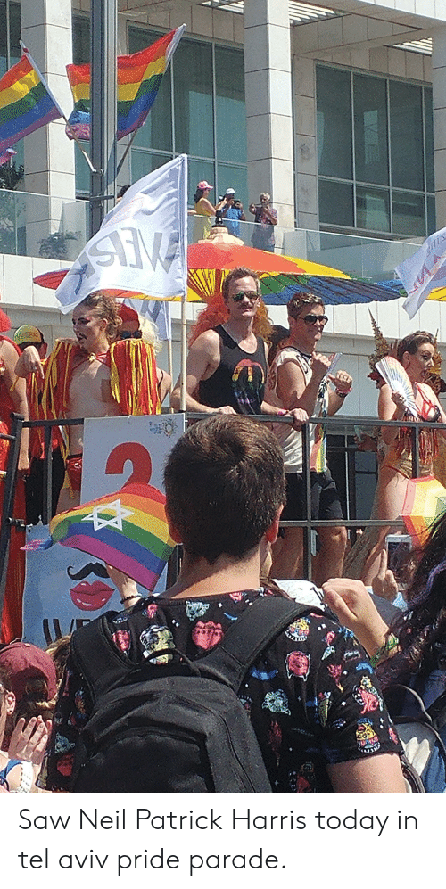 Saw, Neil Patrick Harris, and Today: Saw Neil Patrick Harris today in tel aviv pride parade.
