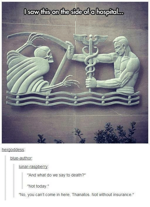 And What Do We Say To Death