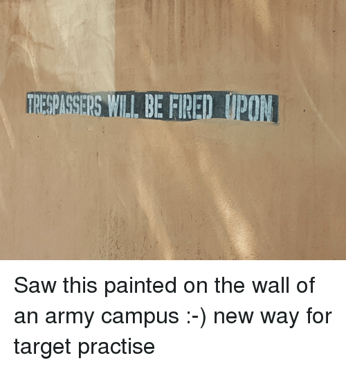 Saw This Painted On The Wall Of An Army Campus New Way For Target