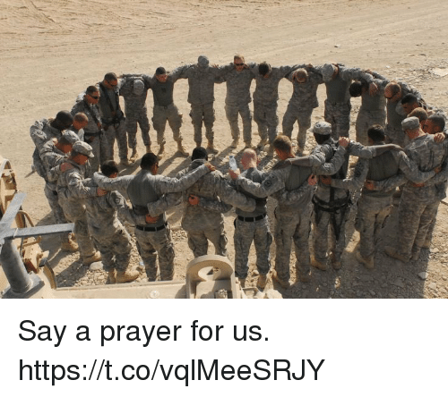 Memes, Prayer, and 🤖: Say a prayer for us. https://t.co/vqlMeeSRJY