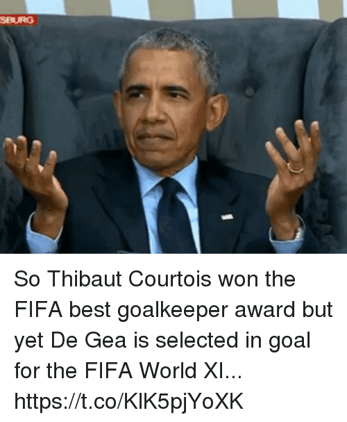 Fifa, Soccer, and Best: SBURG So Thibaut Courtois won the FIFA best goalkeeper award but yet De Gea is selected in goal for the FIFA World XI... https://t.co/KlK5pjYoXK