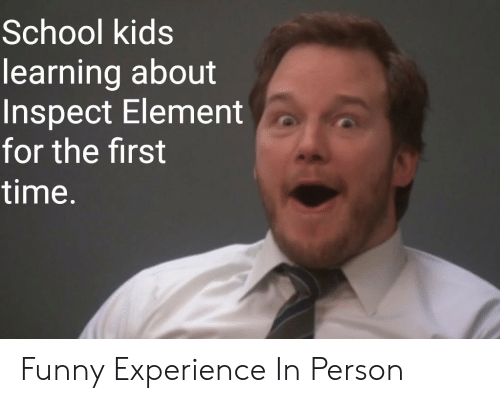 Funny, School, and Kids: School kids  learning about  Inspect Element  for the first  time. Funny Experience In Person