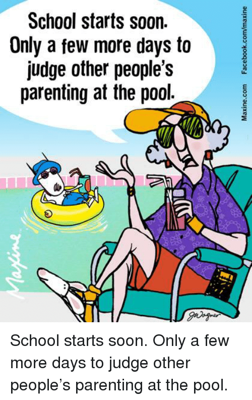 Dank, School, and Soon...: School starts soon.  Only a few more days to  judge other people's  parenting at the pool. School starts soon.  Only a few more days to judge other people's parenting at the pool.
