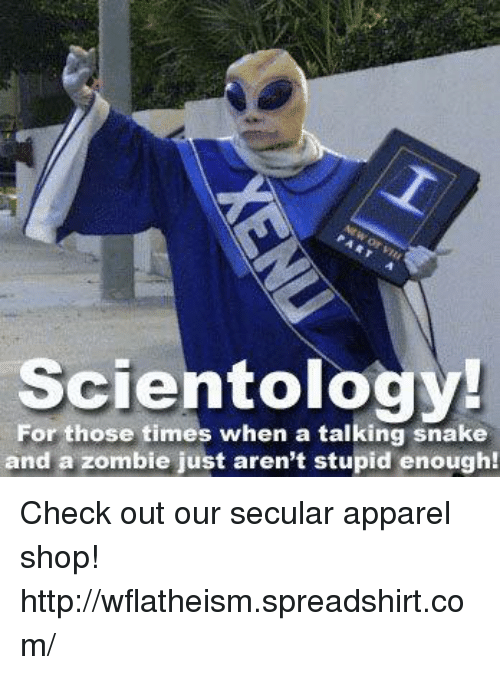 scientology for those times when a talking snake and a 5525251 ✅ 25 best memes about scientology scientology memes