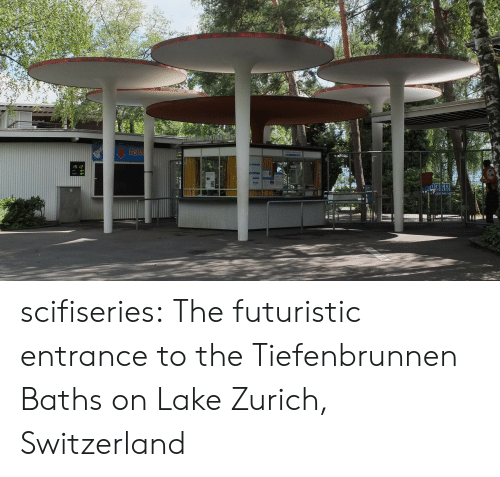 Tumblr, Blog, and Http: scifiseries:  The futuristic entrance to the Tiefenbrunnen Baths on Lake Zurich, Switzerland
