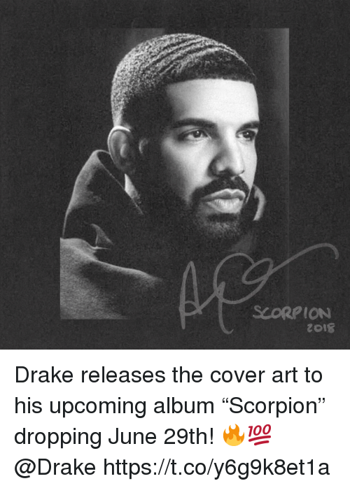 """Drake, Scorpion, and Art: SCORPION Drake releases the cover art to his upcoming album """"Scorpion"""" dropping June 29th! 🔥💯 @Drake https://t.co/y6g9k8et1a"""