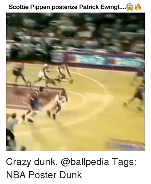 Crazy, Dunk, and Memes: Scottie Pippen posterize Patrick Ewing!.... Crazy dunk. @ballpedia Tags: NBA Poster Dunk