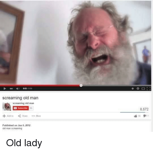 screaming old man screaming old man aad to share more 4465501 screaming old man screaming old man aad to share more published on