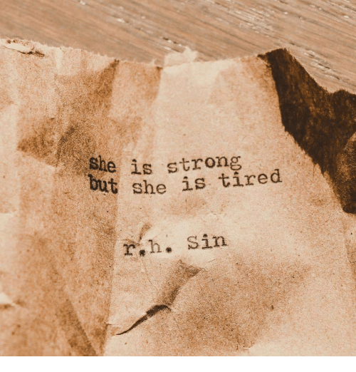 Strong, Sin, and She: se is strong  bert  she is tired  rih. Sin