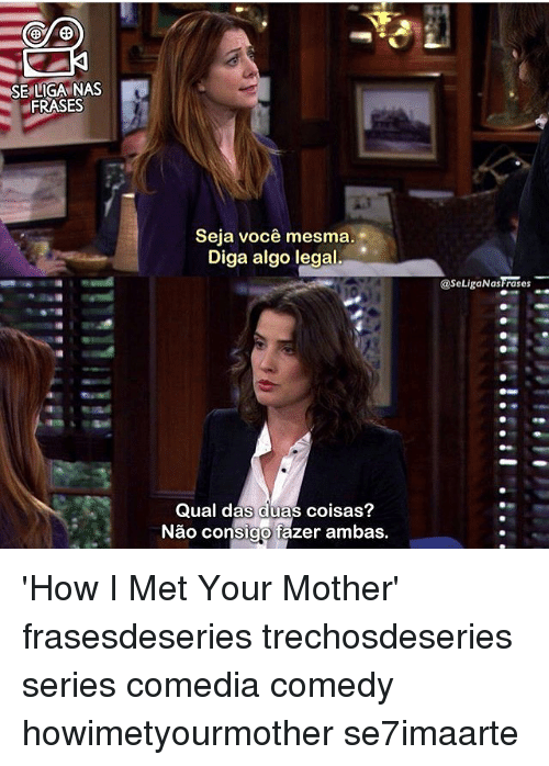 Frases De How I Met Your Mother Heytoaqui