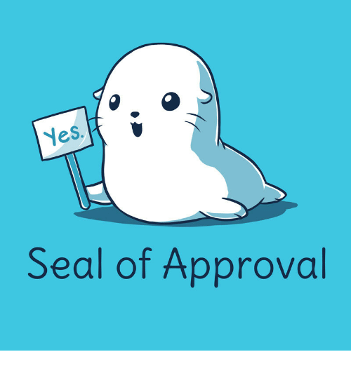 seal of approval seal meme on