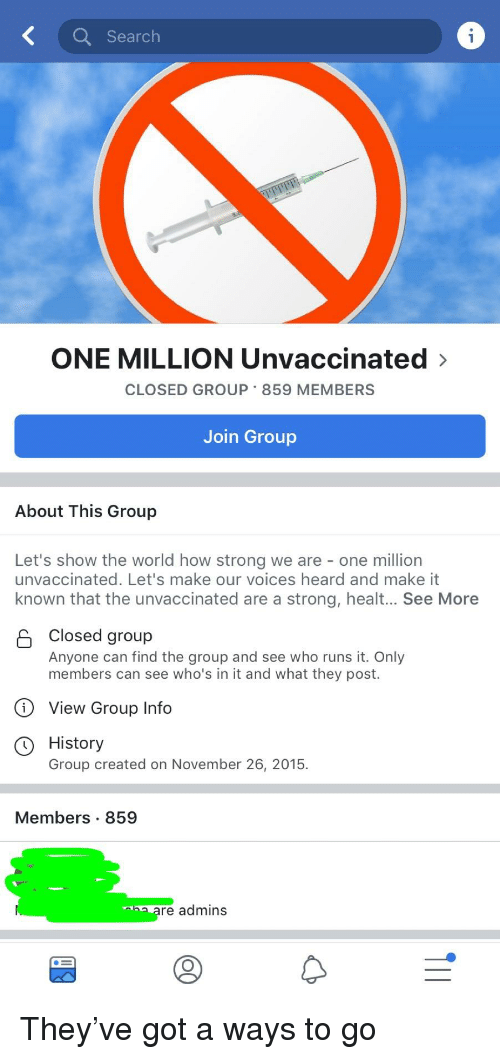 Search ONE MILLION Unvaccinated> CLOSED GROUP 859 MEMBERS Join Group