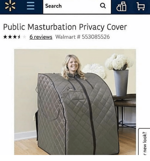 Walmart, Search, and Masturbation: Search  Public Masturbation Privacy Cover  , 6 reviews Walmart # 553085526  3