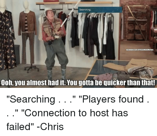 Gotta Be Quicker Than That Meme