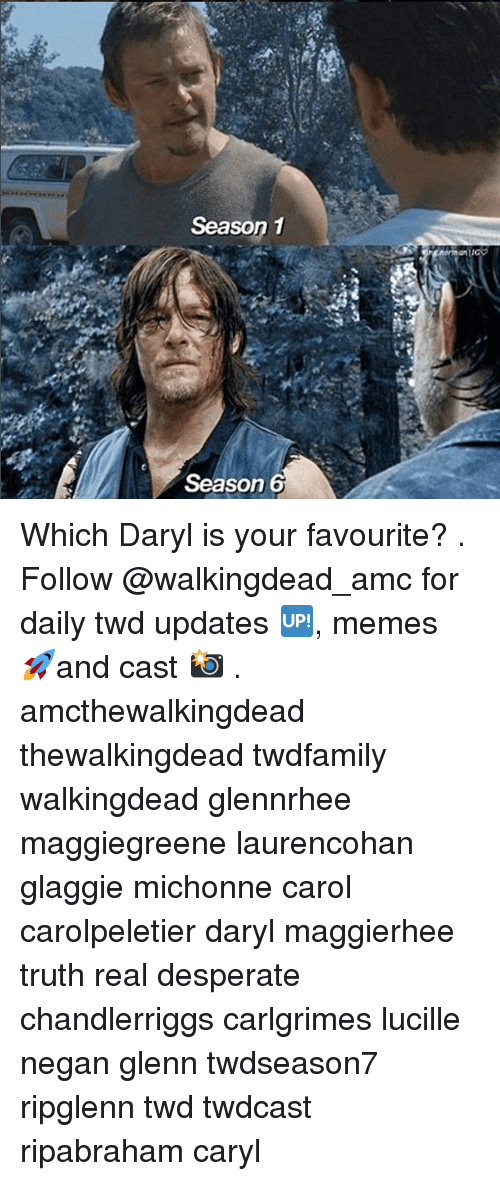 Desperate, Memes, and Truth: Season 1  6  Season Which Daryl is your favourite? . Follow @walkingdead_amc for daily twd updates 🆙, memes 🚀and cast 📸 . amcthewalkingdead thewalkingdead twdfamily walkingdead glennrhee maggiegreene laurencohan glaggie michonne carol carolpeletier daryl maggierhee truth real desperate chandlerriggs carlgrimes lucille negan glenn twdseason7 ripglenn twd twdcast ripabraham caryl