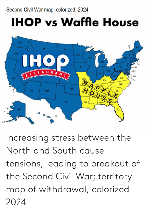 Second Civil War Map Colorized 2024 IHOP vs Waffle House OR MN IHO ...