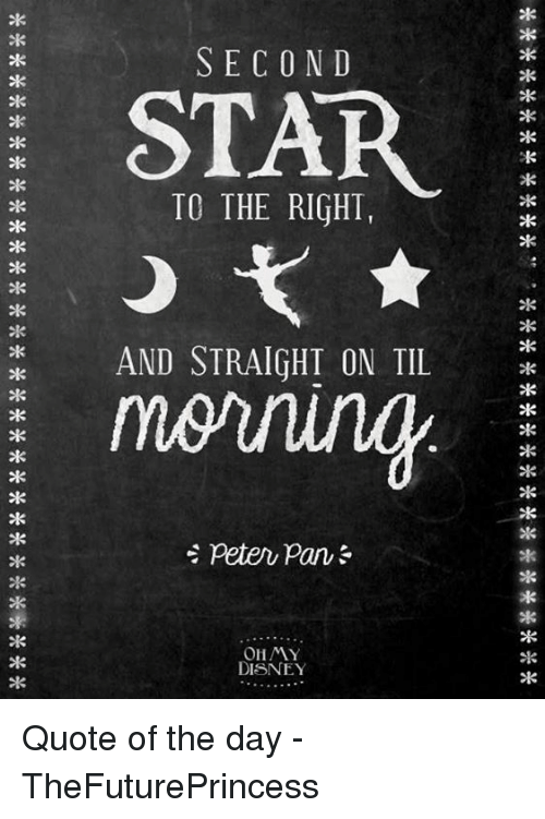 Second Star To The Right And Straight On Tile Ohmy Disney Quote Of