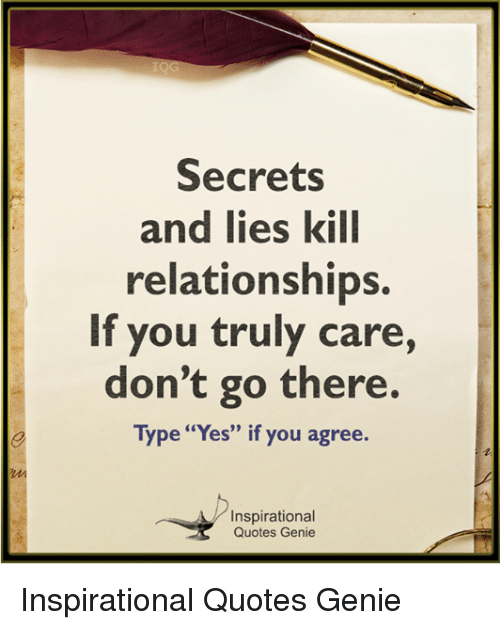 Secrets and Lies Kill Relationships if You Truly Care Don\'t ...