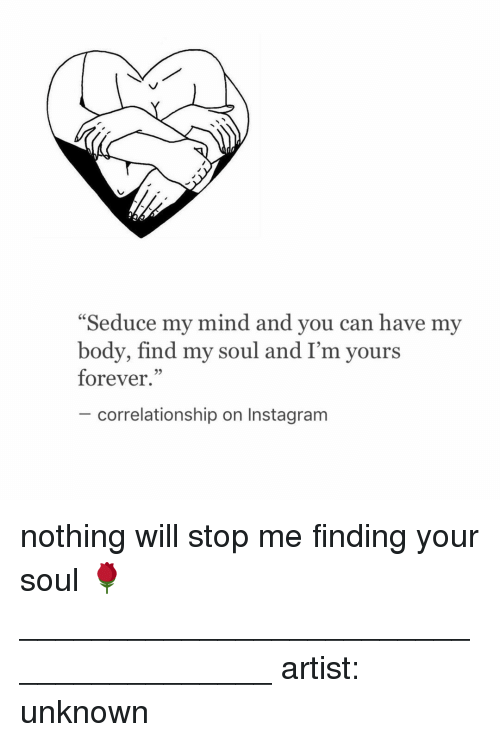 seduce my mind and you can have my body