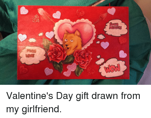 Seem Valentine S Day Gift Drawn From My Girlfriend Doge Meme On Me Me