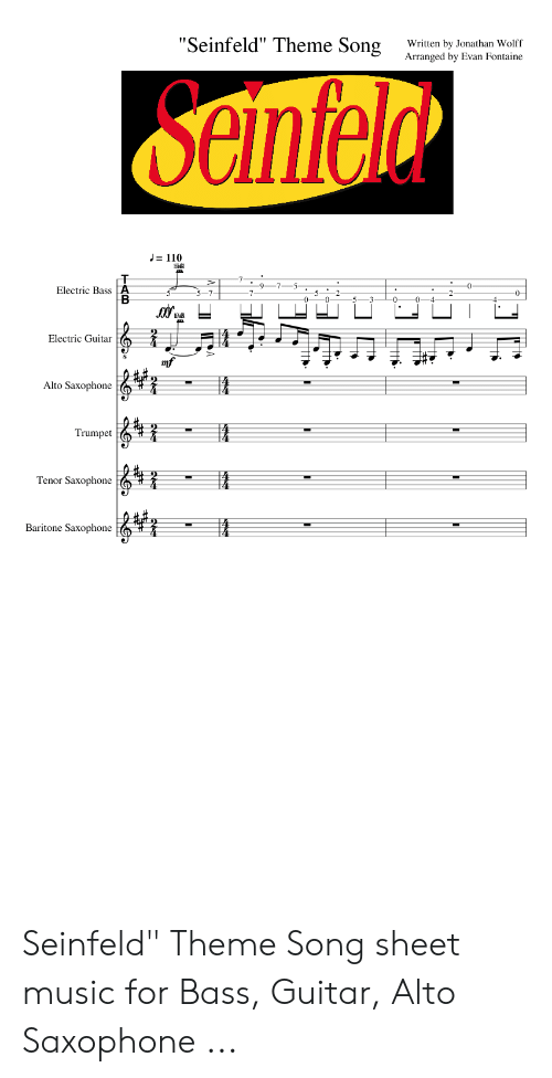 Seinfeld Theme Song Written by Jonathan Wolff Arranged by