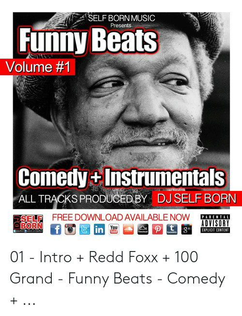 SELF BORN MUSIC Presents Funny Beats Volume #1 Comedy +