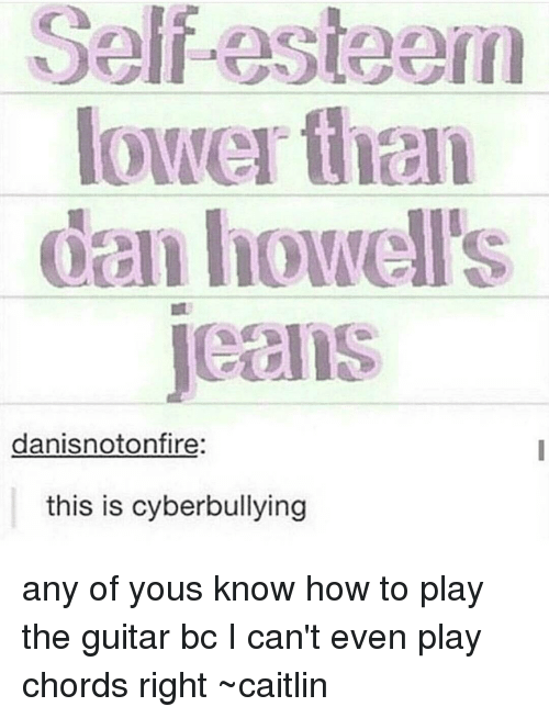 Self-Esteem Lower Than Dan Howell\'s Jeans Danisnotonfire This Is ...