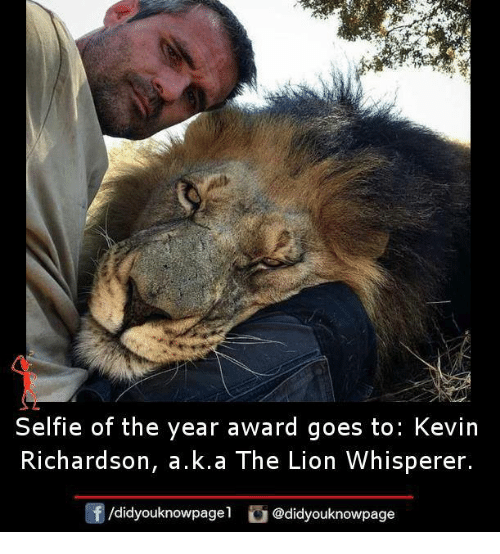 Selfie Of The Year Award Goes To Kevin Richardson Aka The Lion