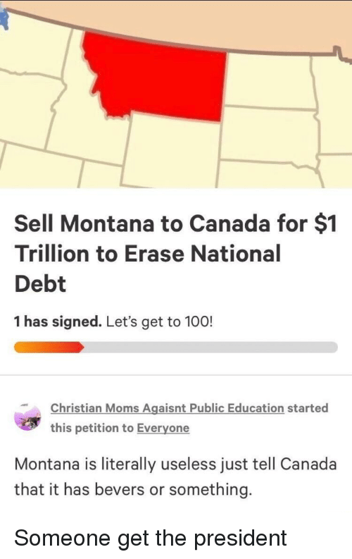 Sell Montana to Canada for $1 Trillion to Erase National