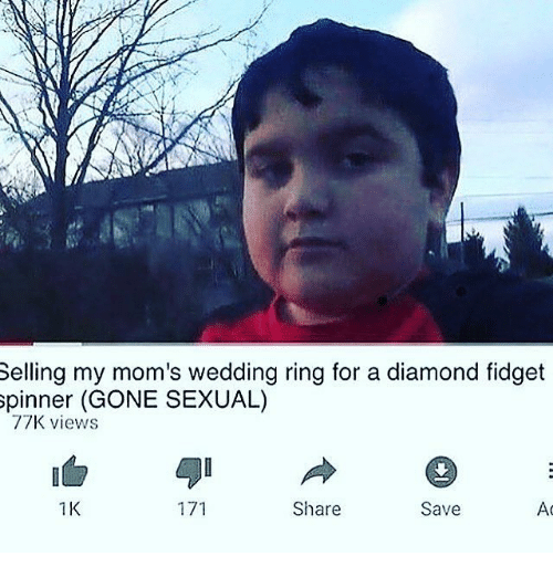 memes moms and diamond selling my moms wedding ring for a diamond fidget - Selling Wedding Ring