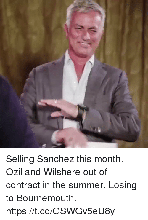 Soccer, Summer, and Ozil: Selling Sanchez this month. Ozil and Wilshere out of contract in the summer. Losing to Bournemouth.   https://t.co/GSWGv5eU8y