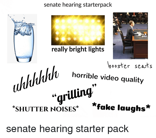 Fake Starter Packs And Video Senate Hearing Starterpack Really Bright Lights Ooster Seats