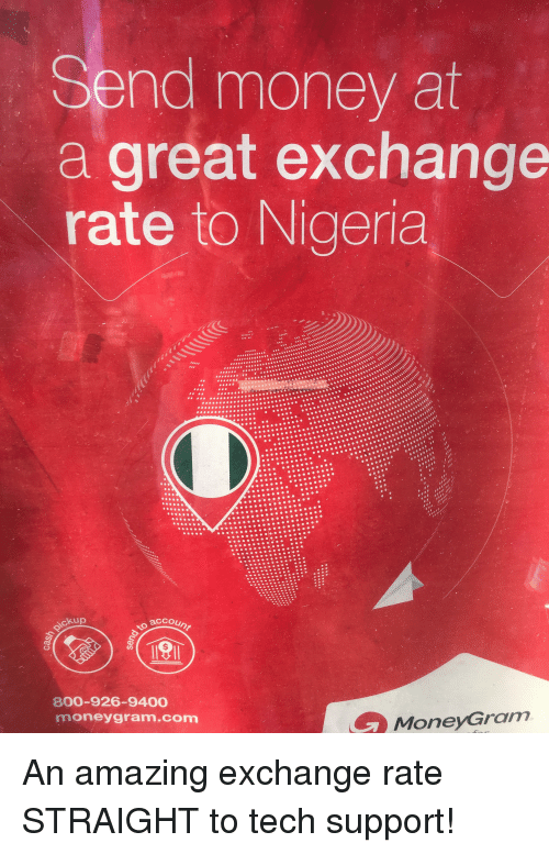 Money Nigeria And Amazing Send At A Great Exchange Rate To