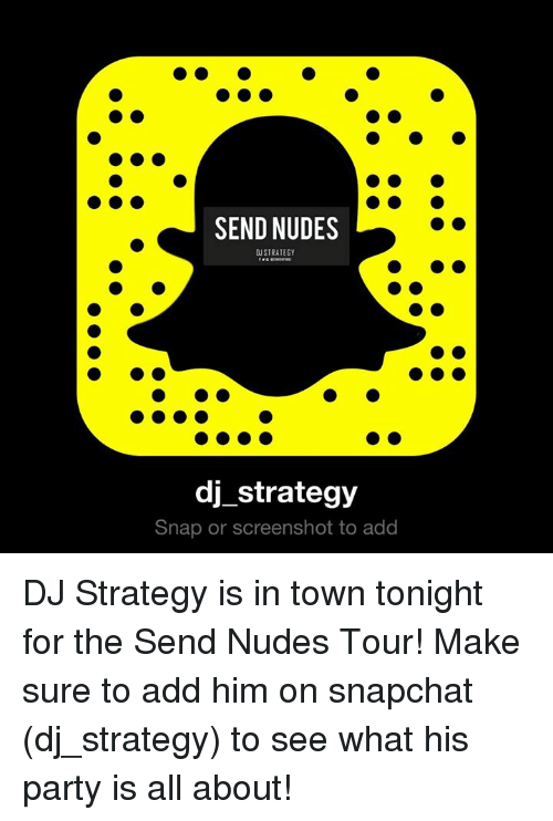 Nudes sent on snapchat