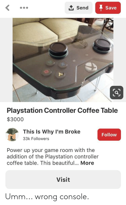 Controller Coffee Table.Send Save Playstation Controller Coffee Table 3000 This Is Why I M