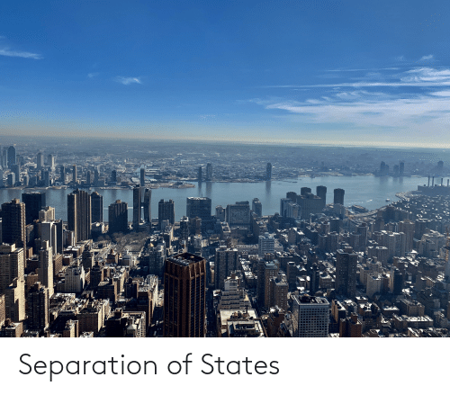 States and  Separation: Separation of States