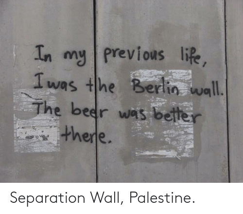 Palestine,  Wall, and  Separation: Separation Wall, Palestine.