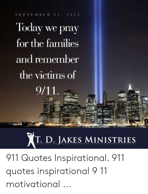 September 1 1 20 12 Today We Pray For The Families And