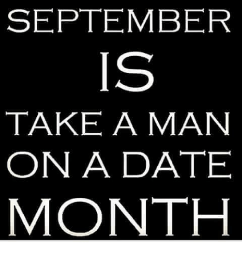 Take a man on a date month