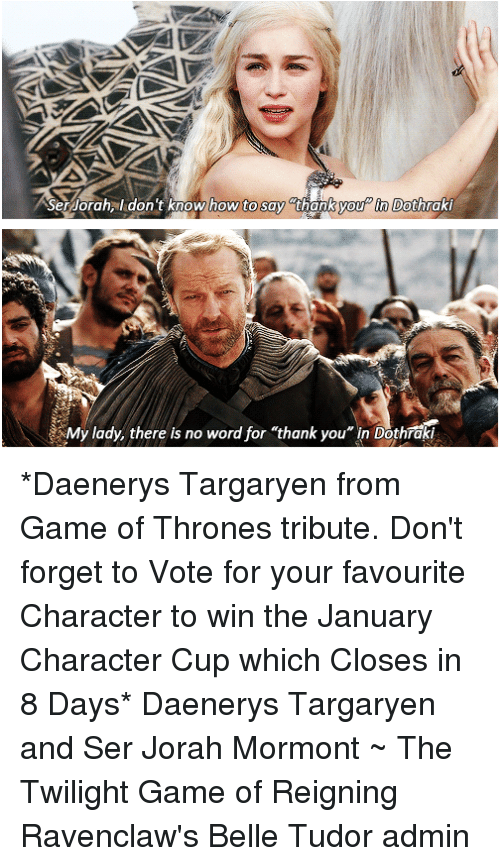 Ser Orahal Don't Know How to Say Thank You in Dothraki My