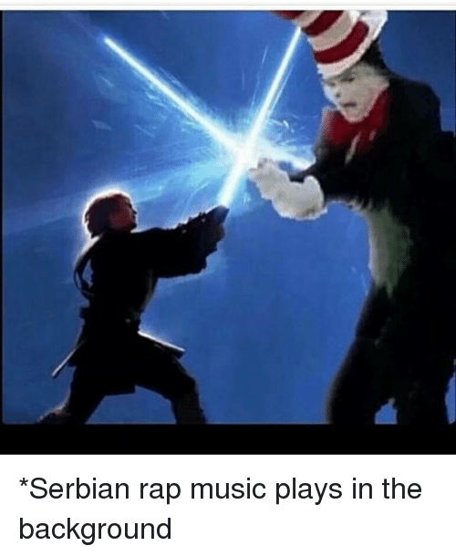 Serbian Rap Music Plays in the Background | Meme on ME ME