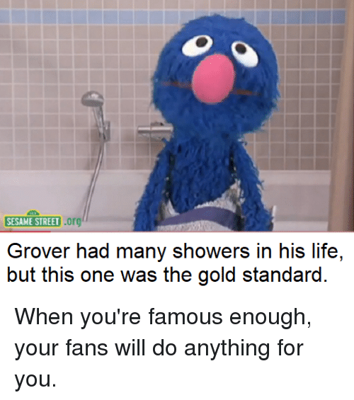 Sesame Street Org Grover Had Many Showers In His Life But
