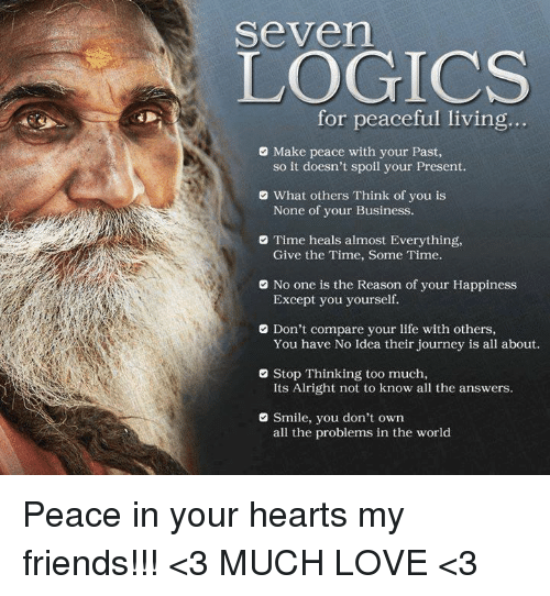 Delicieux Seven LOGICS For Peaceful Living O Make Peace With Your Past ...