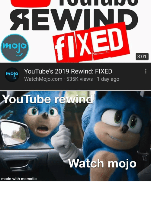 Countdown, youtube.com, and Watch: SEWIND  FIXED  mojo  3:01  YouTube's 2019 Rewind: FIXED  mojo  WatchMojo.com · 535K views · 1 day ago  YouTube rewind  Watch mojo  made with mematic MAKE WAY FOR THE KING (OF THE COUNTDOWN )!!!